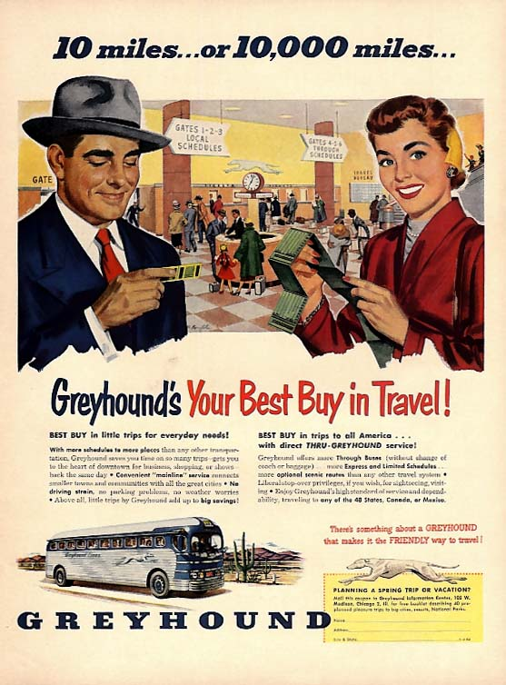 10 miles or 10,000 miles Greyhound's your best buy bus ad 1952 L