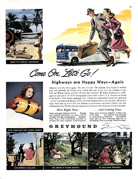 Come on, Let's GO! Highways are Happy Ways Again Greyhound Bus ad 1945 Col