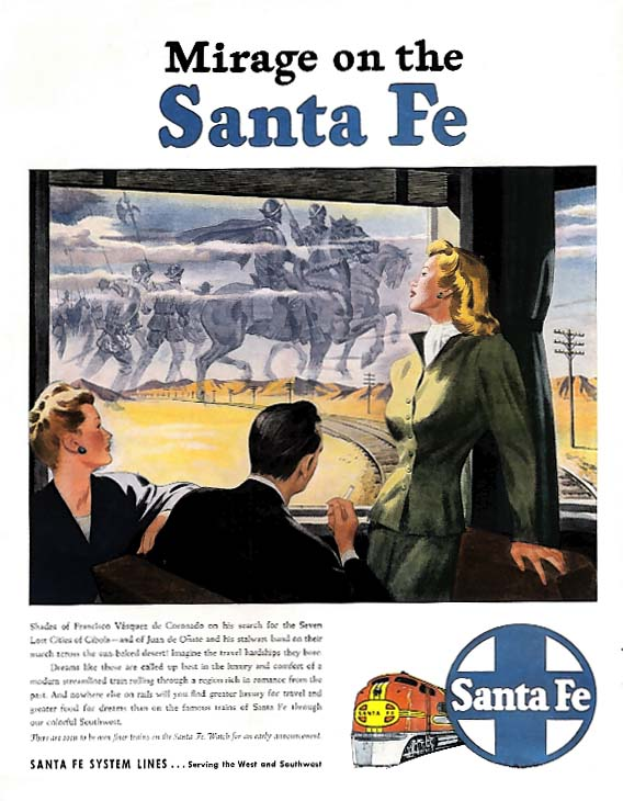 Conquistadors Mirage on the Sante Fe Railroad ad 1946 Col