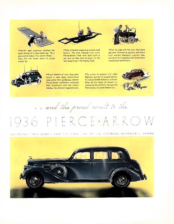 And the proud result is the 1936 Pierce-Arrow ad F