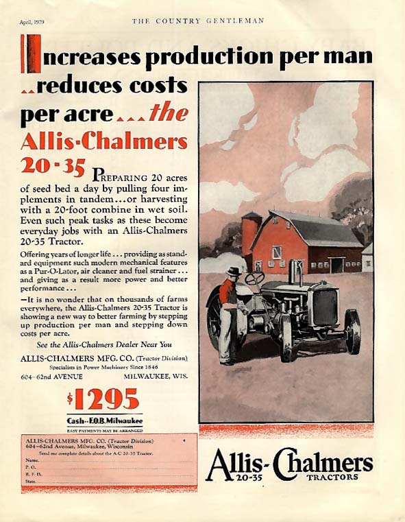 Increases production per man - Allis-Chalmers 20-35 Tractor ad 1929 CG