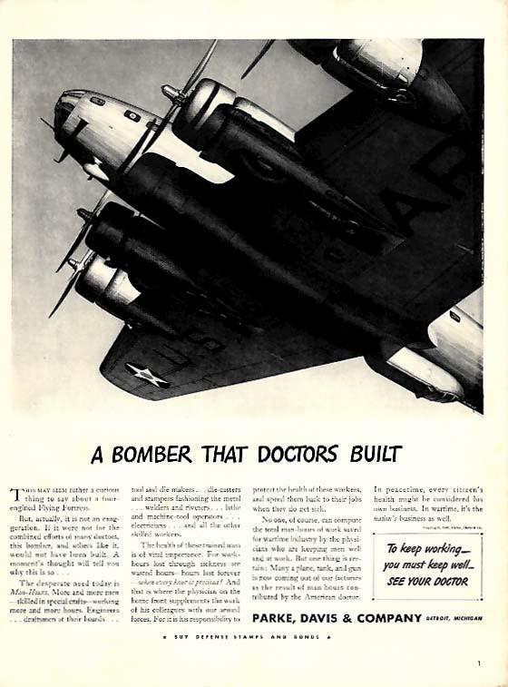 A Bomber That Doctors Built - Boeing B-17 - Parke Davis & Company ad 1942 L