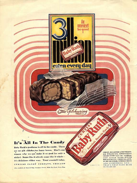 3 million eaten every day - it must be good Baby Ruth Candy ad 1928 YC