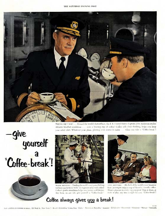 Capt John Anderson S S United States takes a Coffee-break ad 1953 SEP