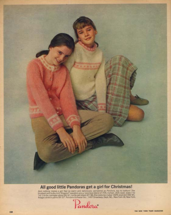 All good little Pandoras get a girl for Chritsmas! Ad pre-teen clothes 1963 NYT