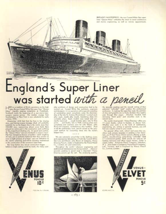 Cunard Line S S Queen Mary was started with a Venus Velvet Pencil ad 1935