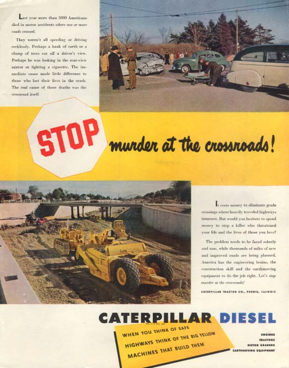 Image for Stop murder at the crossroads Caterpillar Road Grader ad 1949 SEP