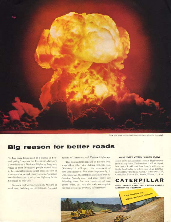 Big reason for better roads - Caterpillar Tractor & Grader ad 1958 Atomic Bomb