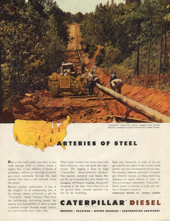Arteries of Steel - Caterpillar D4 Tractor ad 1946 laying petroleum pipeline SEP