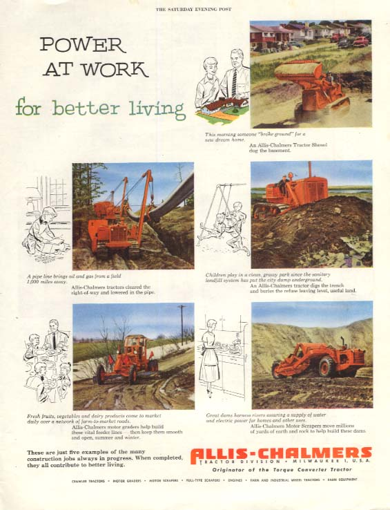 Image for Power at work for better living - Allis-Chalmers Tractor & Grader ad 1954 SEP