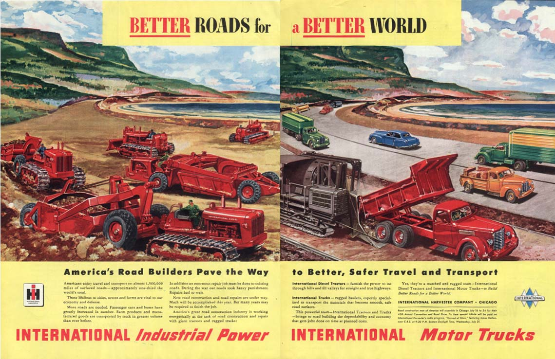 Better Roads for a Better World International Trucks & Tractors ad 1948 Col