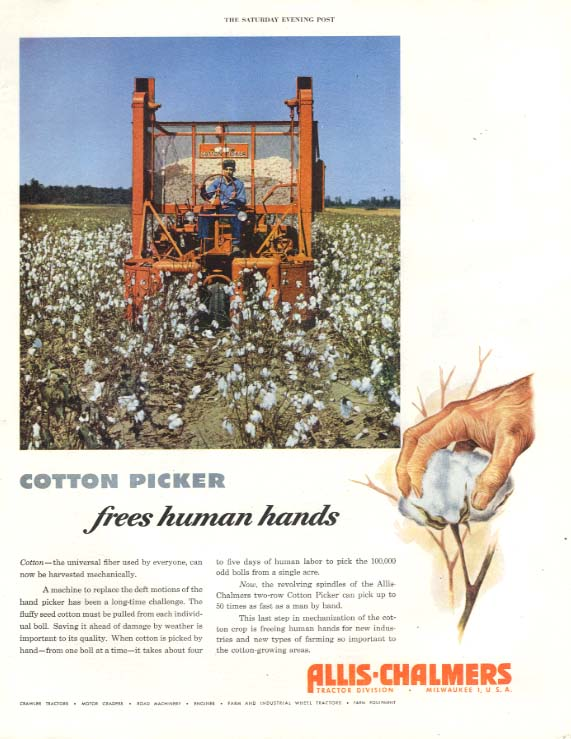 Cotton Picker fress human hands Allis-Chalmers Cotton Picker ad 1952 SEP