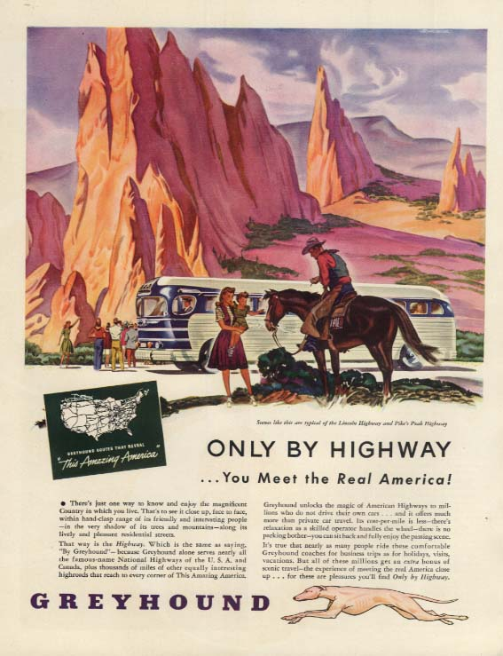 Only by Highway You Meet the Real America Greyhound Bus ad 1946 H