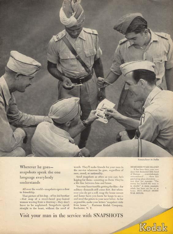 Wherever he goes snapshots speak one language Kodak ad 1945 US GIs in India