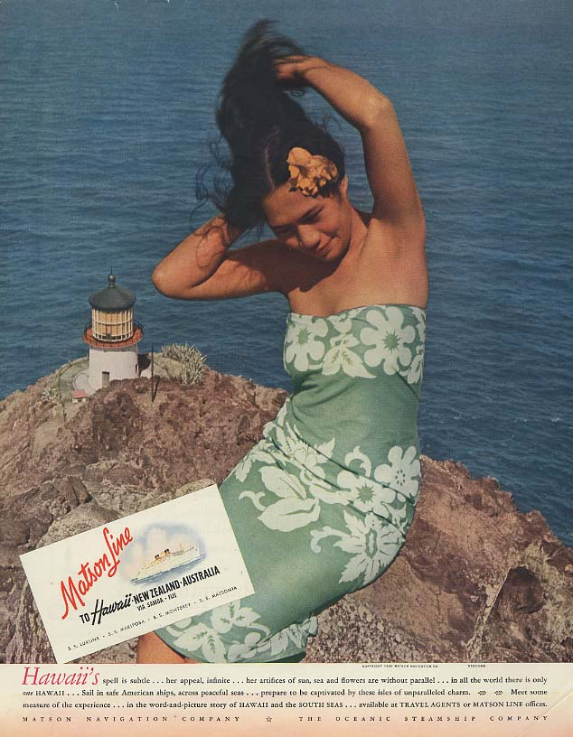 Hawaii's spell is subtle Matson Line to Hawaii ad 1940 Steichen F