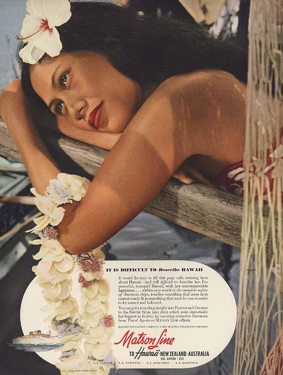 It is difficult to describe Hawaii - Matson Line ad 1940 Steichen H&G