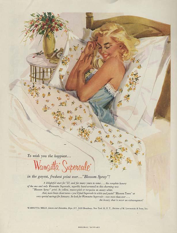 To wish you the happiest - Wamsutta Sheets ad 1957 Gannam blonde in bed H