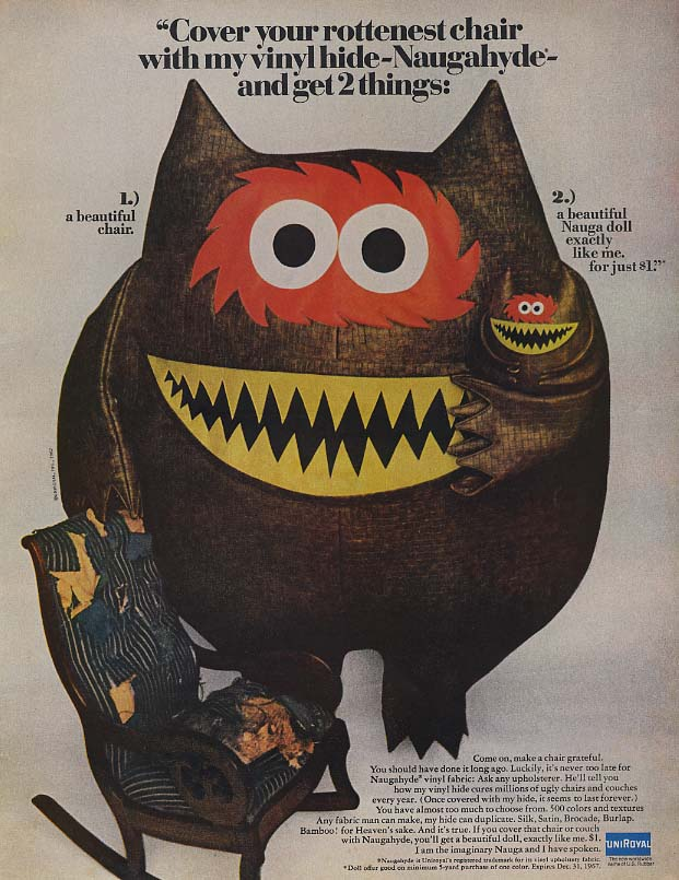 Cover your rottenest chair in Naugahyde - get a Nauga Doll ad 1967 L