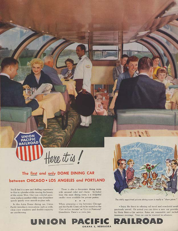 1st & only Dome Dining Car Union Pacific RR Astra Dome Streamliner ad 1955 H