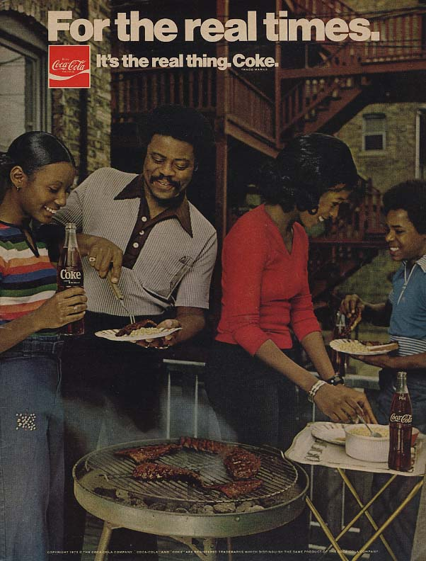 For the real times it's the real thing Coca-Cola ad 1975 black people cookout