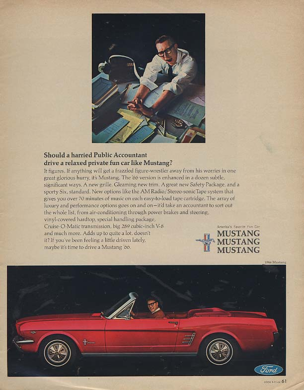 Should a harried Public Accountant drive a Ford Mustang Convertible ad 1966 LK