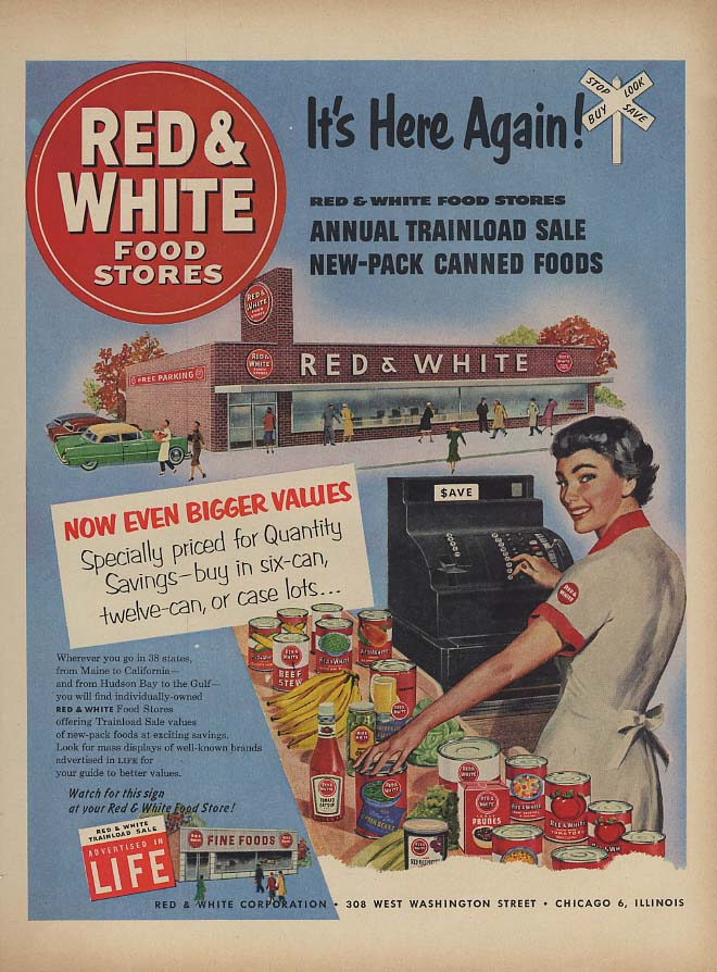 Annual Trainload Canned Foods Sale Red & White Food Stores ad 1953 L
