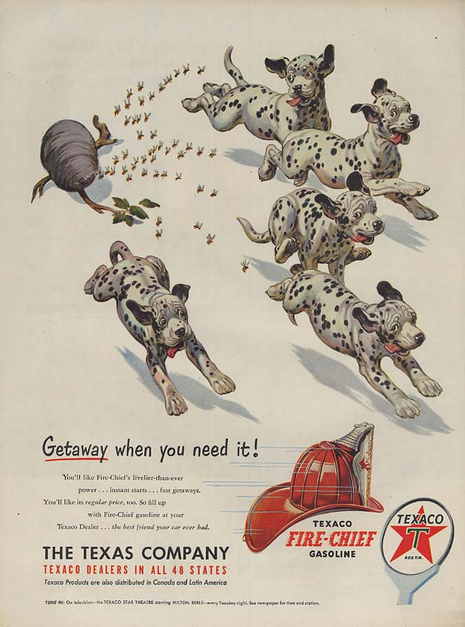 Image for Getaway when you need it Texaco Gasoline ad 1951 Dalmatians vs beehive L