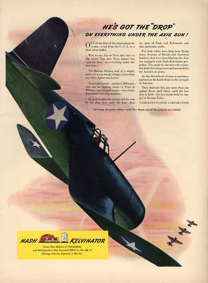 He's got the drop on everything under the Axis sun Vought Corsair Nash ad 1942 L