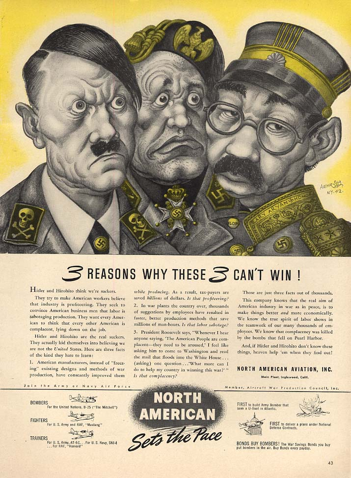 3 Reasons why these 3 can't win! North American ad 1942 Arthur Szyk Hitler L