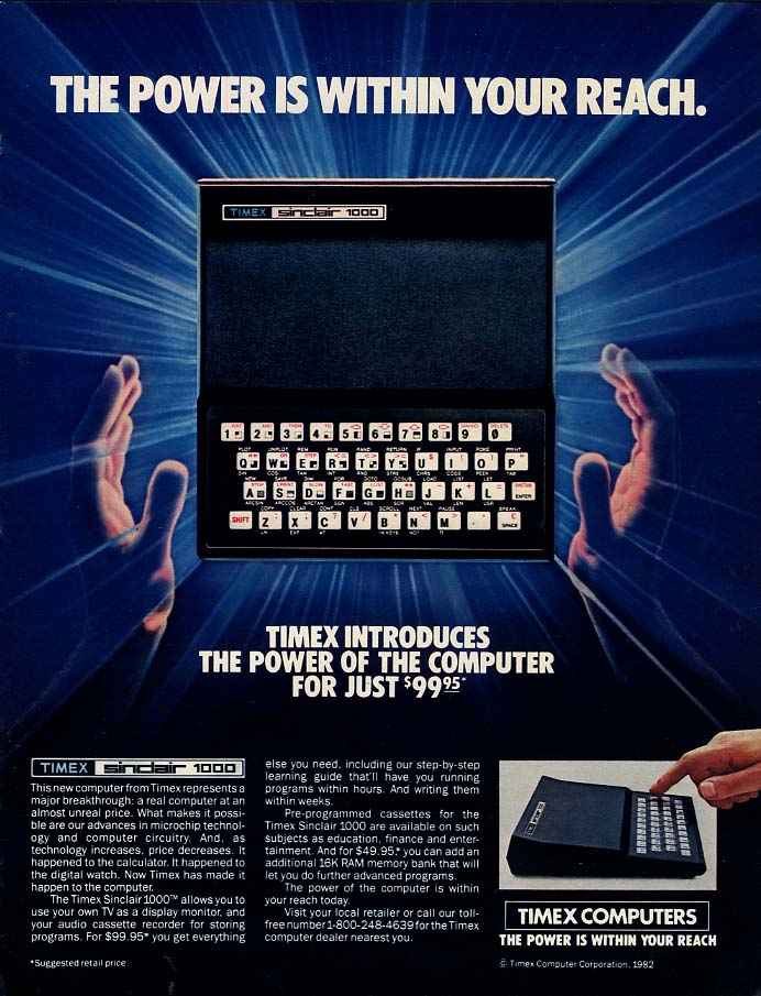 The Power is Within Your Reach Timex Sinclair 1000 computer ad 1983 L