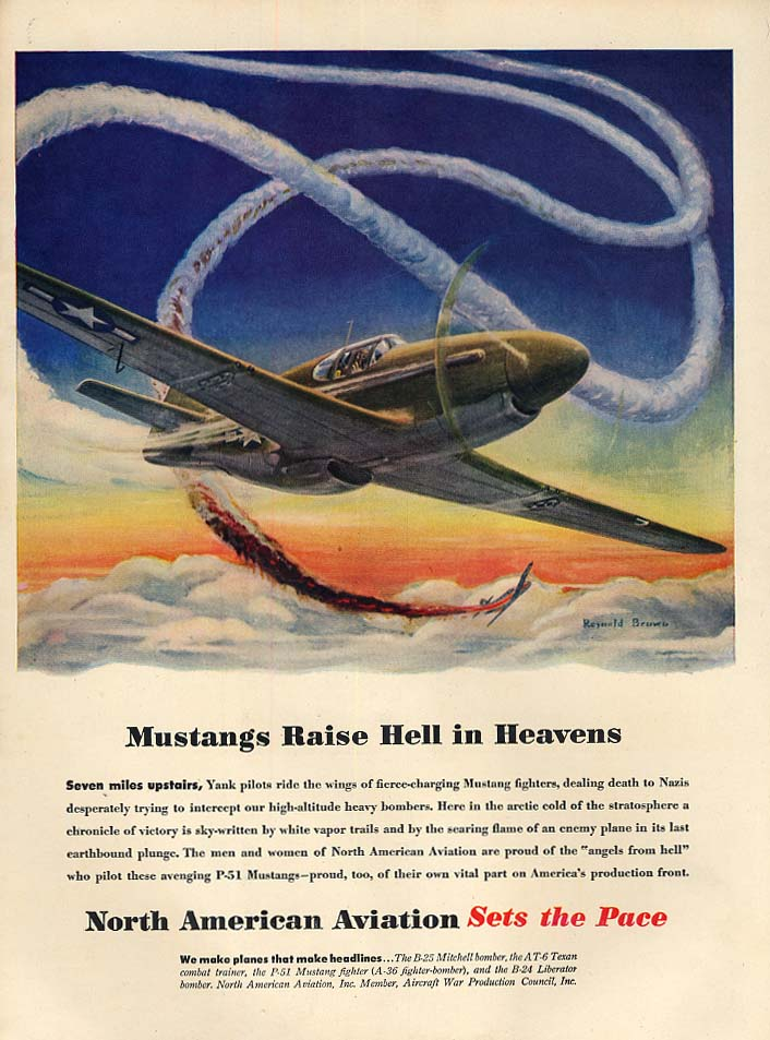 North American P-51 Mustangs Raise Hell in Heavens ad 1944 L