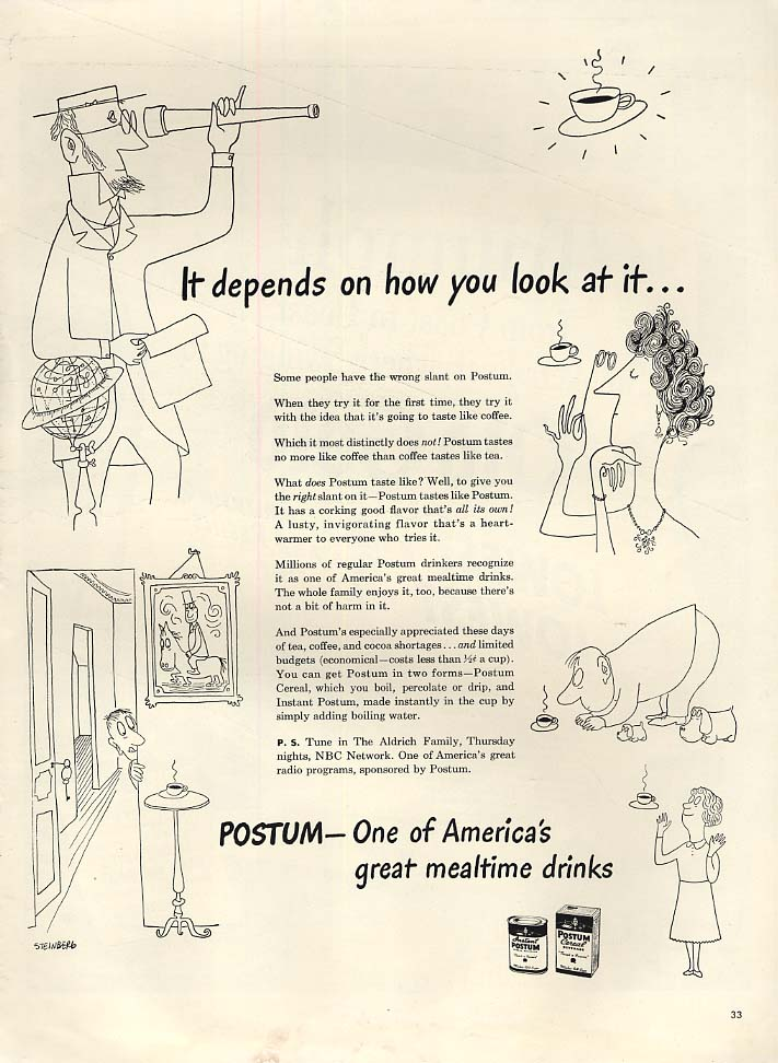 It depends on how you look at it Postum Drinks ad 1943 Saul Steinberg art L