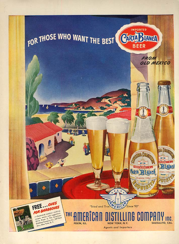 For those who want the best Carta Blanca Beer from Monterey Mexico ad 1943 L