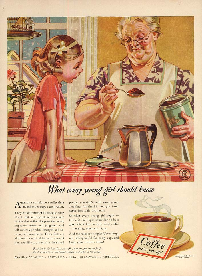 What every young girl should know Pan American Coffee ad 1940 Leyendecker