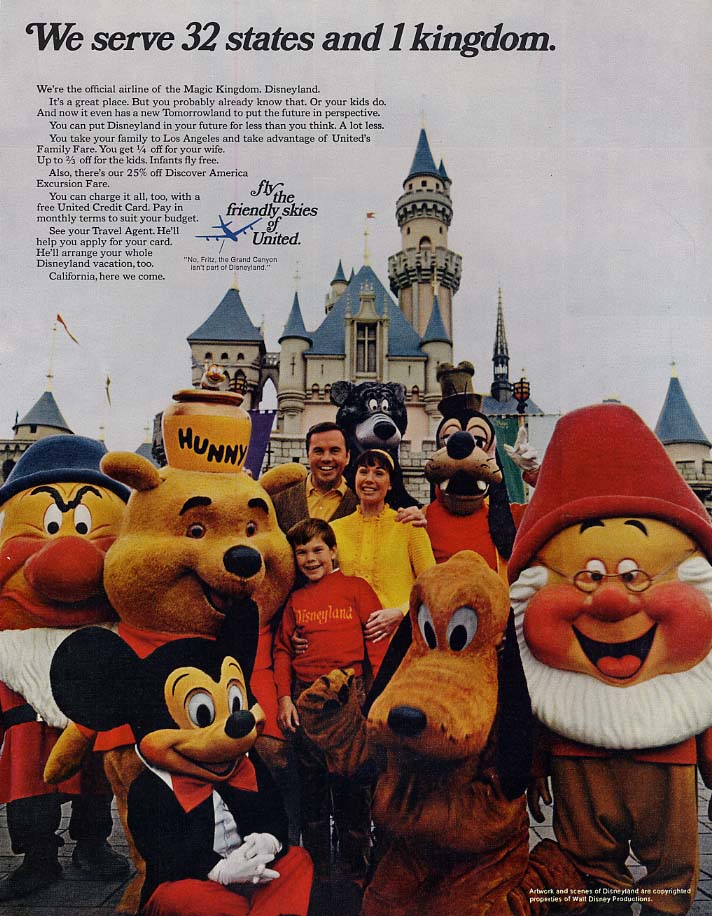 We serve 32 states & 1 kingdom United Airlines to Disneyland ad 1969 H