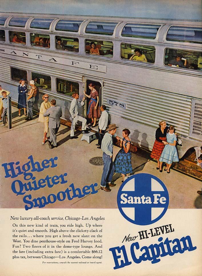 Higher Quieter Smoother - Santa Fe RR El Capitan Hi-Level Streamliner ad 1957 L
