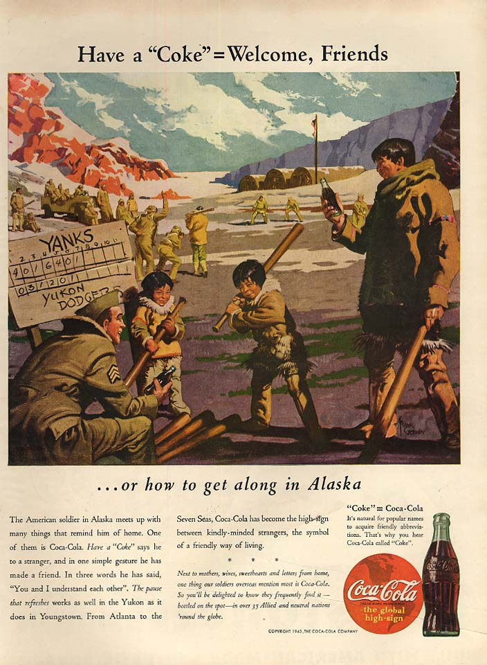 Welcome, Friends - how to get along in Alaska Coca-Cola ad 1943 L