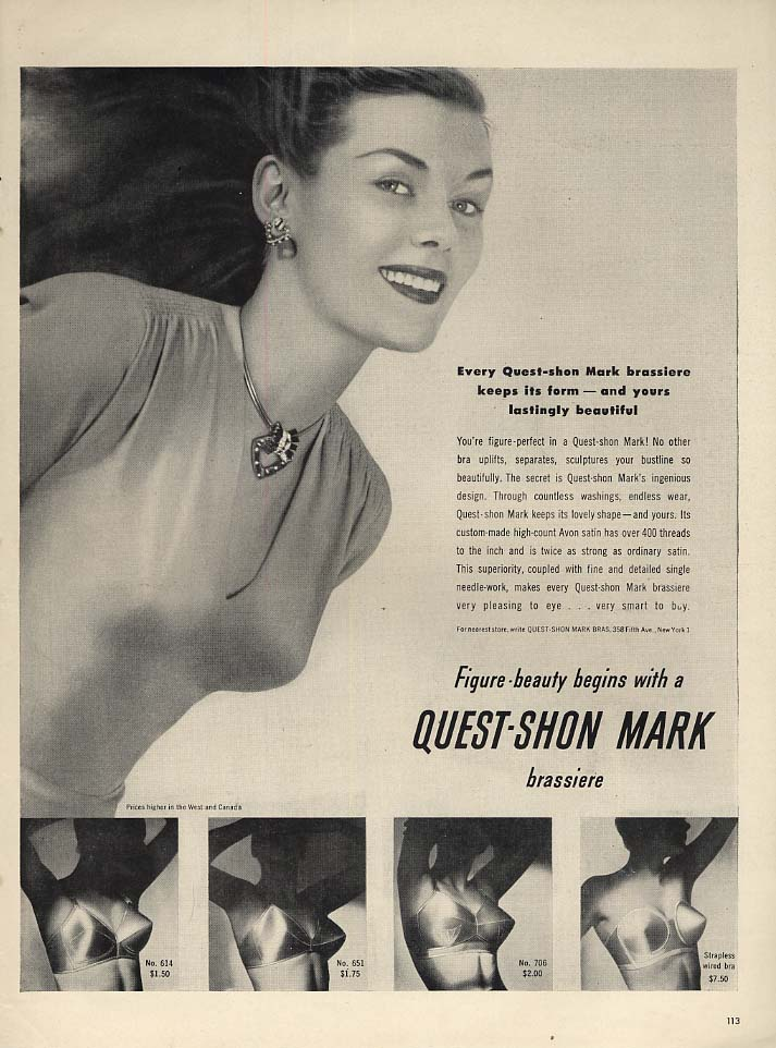 Keeps its form & yours lastingly beautiful Quest-Shon Mark Bra ad 1947 L