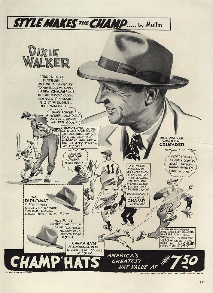 Brooklyn Dodgers Dixie Walker for Champ Hats ad 1947 by Mullin L