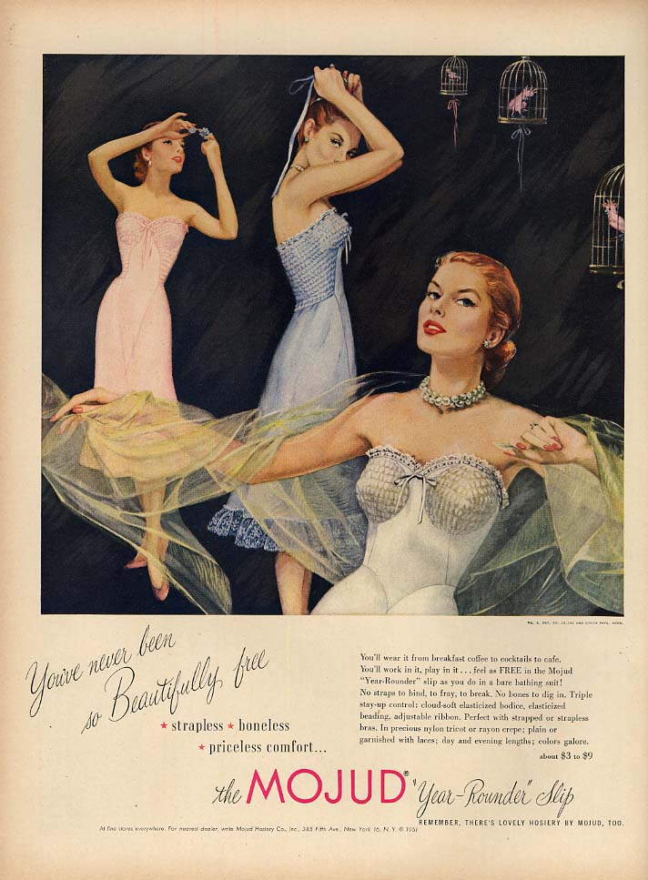 You've never been so Beautifully free - Mojud Slips ad 1951 L