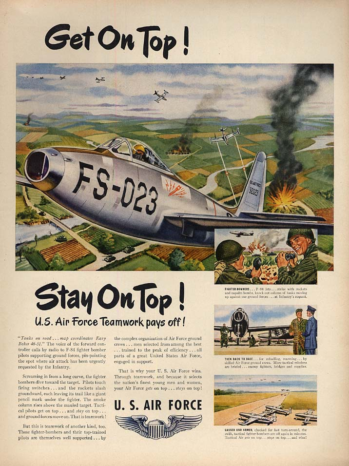 Get On Top! Stay On Top! US Air Force F-84 Thunderjet ad 1951 L