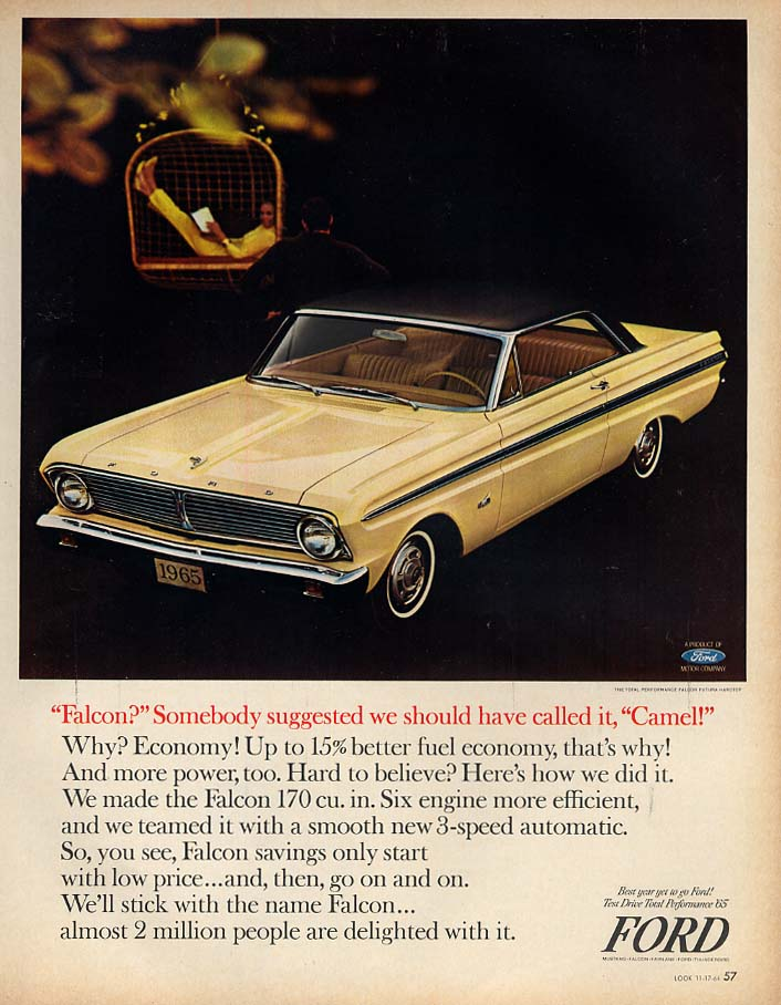 """Somebody suggested we call it """"camel"""" Ford Falcon 2-dr HT ad 1965 Lk"""