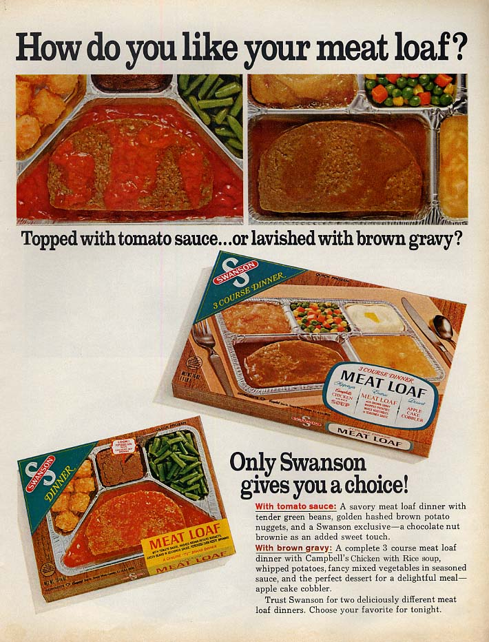 How do you like your meat loaf? Swanson TV Dinner ad 1968 L