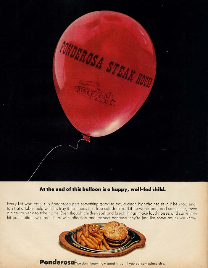 At the end of this balloon- a happy well-fed child Ponderosa Steak House ad 1972