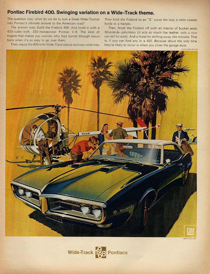 Swinging variation on a Wide-Track theme - Pontiac Friebird 400 ad 1968 L