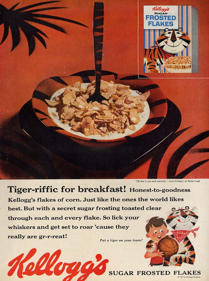 Tiger-riffic for breakfast! Kellogg's Sugar Frosted Flakes ad 1959 Tony Tiger L