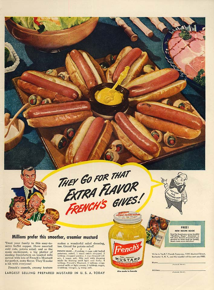 They go for that Extra Flavor French's Mustard gives ad 1947 hot dogs frankfurts