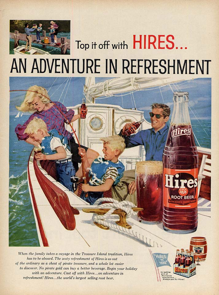 Top it off with an adventure in refreshment Hires Root Beer ad 1959 fishing trip