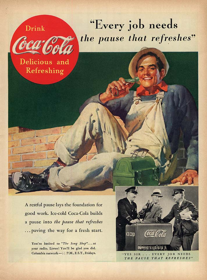 Every job needs the pause that refreshes Coca-Cola ad 1937 bricklayer