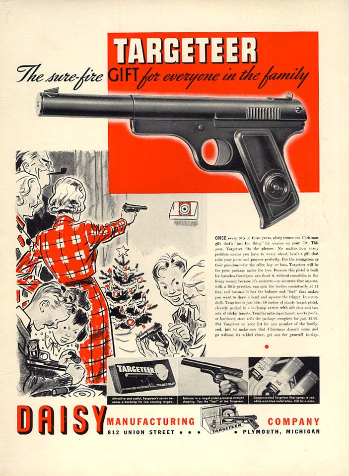 A sure-fire gift for everyone in the family Daisy Targeteer BB Gun ad 1937 L